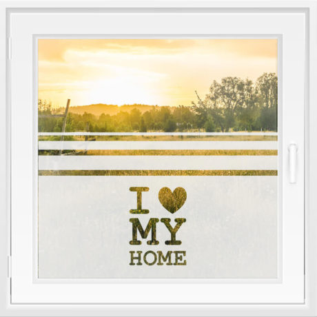 Fensterfolie WiT 133 – I Love My Home